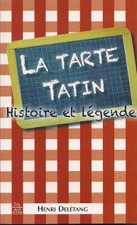Geschiedenis van de Tarte Tatin met recept